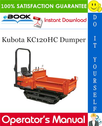 Thumbnail ☆☆ Best ☆☆ Kubota KC120HC Dumper Operators Manual