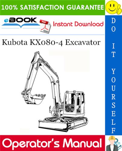 Thumbnail ☆☆ Best ☆☆ Kubota KX080-4 Excavator Operators Manual