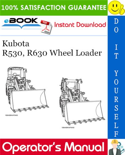 Thumbnail ☆☆ Best ☆☆ Kubota R530, R630 Wheel Loader Operators Manual
