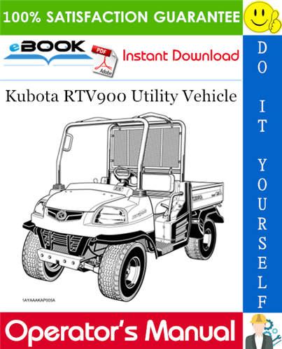 Thumbnail ☆☆ Best ☆☆ Kubota RTV900 Utility Vehicle Operators Manual