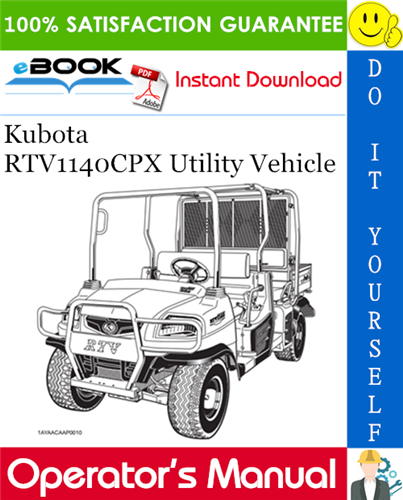 Thumbnail ☆☆ Best ☆☆ Kubota RTV1140CPX Utility Vehicle Operators Manual