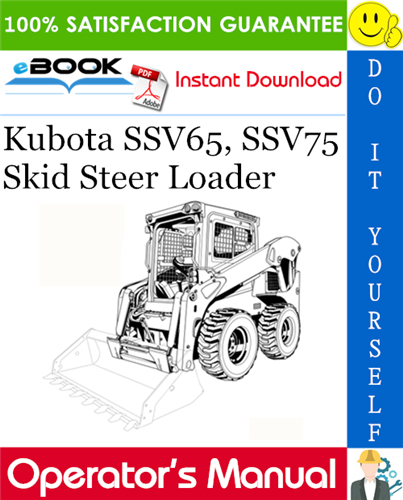 Thumbnail ☆☆ Best ☆☆ Kubota SSV65, SSV75 Skid Steer Loader Operators Manual