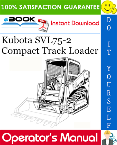 Thumbnail ☆☆ Best ☆☆ Kubota SVL75-2 Compact Track Loader Operators Manual