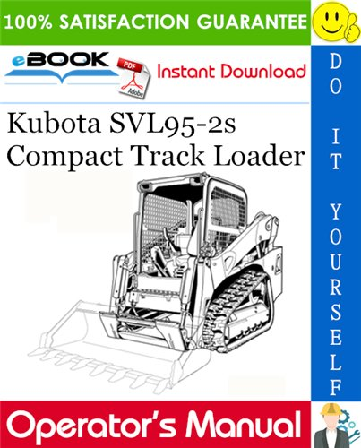 Thumbnail ☆☆ Best ☆☆ Kubota SVL95-2s Compact Track Loader Operators Manual