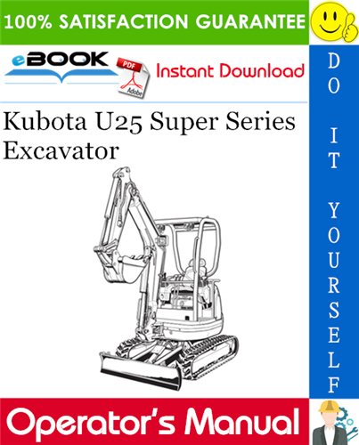 Thumbnail ☆☆ Best ☆☆ Kubota U25 Super Series Excavator Operators Manual