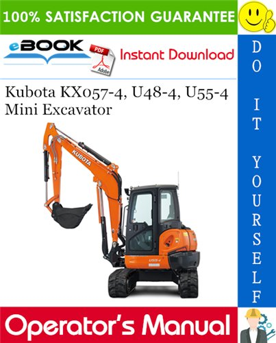 Thumbnail ☆☆ Best ☆☆ Kubota KX057-4, U48-4, U55-4 Mini Excavator Operators Manual