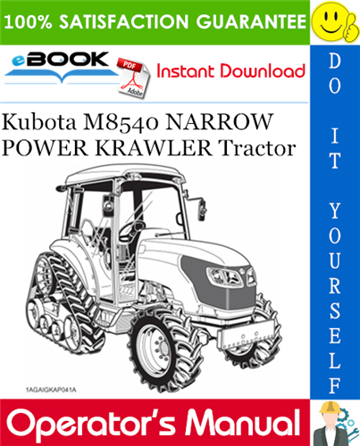 Thumbnail ☆☆ Best ☆☆ Kubota M8540 NARROW POWER KRAWLER Tractor Operators Manual