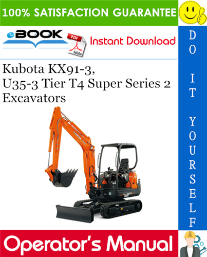 Thumbnail Kubota KX91-3, U35-3 Tier T4 Super Series 2 Excavators Operator's Manual