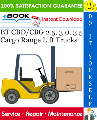 Thumbnail ☆☆ Best ☆☆ BT CBD/CBG 2.5, 3.0, 3.5 Cargo Range Lift Trucks Service Repair Manual