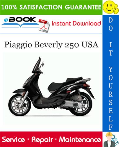 Thumbnail ☆☆ Best ☆☆ Piaggio Beverly 250 USA Service Repair Manual