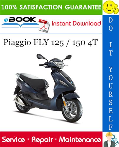 Thumbnail ☆☆ Best ☆☆ Piaggio FLY 125 / 150 4T Service Repair Manual