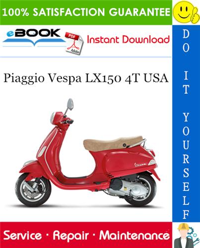 Thumbnail ☆☆ Best ☆☆ Piaggio Vespa LX150 4T USA Service Repair Manual