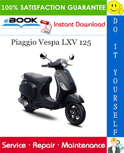 Thumbnail ☆☆ Best ☆☆ Piaggio Vespa LXV 125 Service Repair Manual