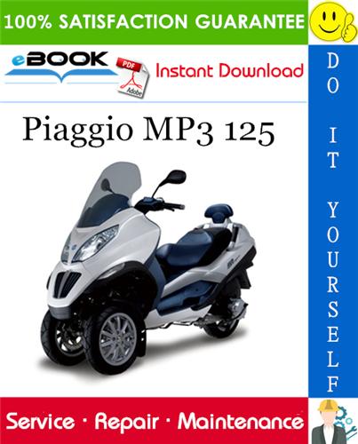Thumbnail ☆☆ Best ☆☆ Piaggio MP3 125 Service Repair Manual