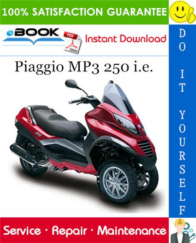 Thumbnail ☆☆ Best ☆☆ Piaggio MP3 250 i.e. Service Repair Manual