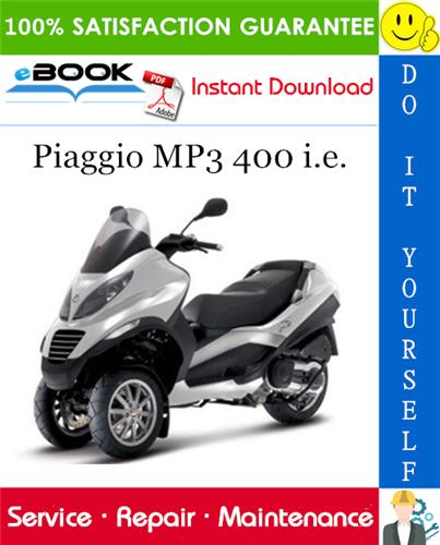 Thumbnail ☆☆ Best ☆☆ Piaggio MP3 400 i.e. Service Repair Manual
