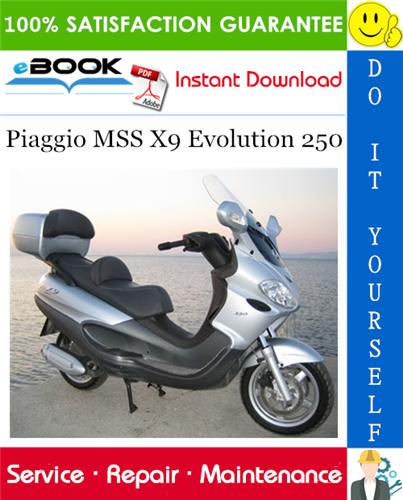 Thumbnail ☆☆ Best ☆☆ Piaggio MSS X9 Evolution 250 Service Repair Manual