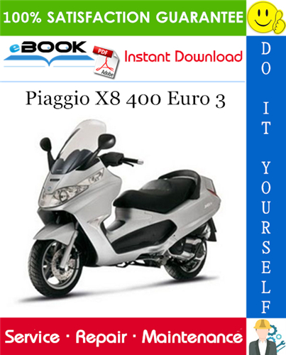 Thumbnail ☆☆ Best ☆☆ Piaggio X8 400 Euro 3 Service Repair Manual