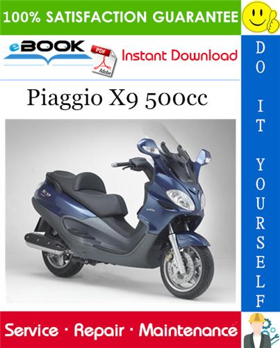Thumbnail ☆☆ Best ☆☆ Piaggio X9 500cc Service Repair Manual