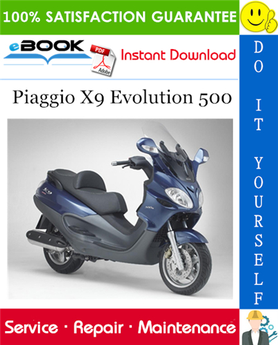 Thumbnail ☆☆ Best ☆☆ Piaggio X9 Evolution 500 Service Repair Manual