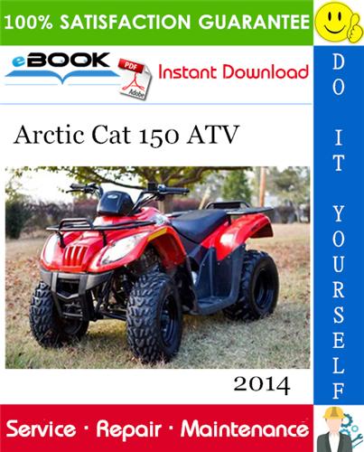 Thumbnail ☆☆ Best ☆☆ 2014 Arctic Cat 150 ATV Service Repair Manual