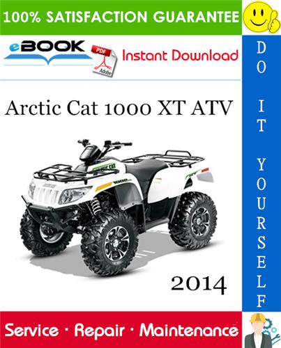 Thumbnail ☆☆ Best ☆☆ 2014 Arctic Cat 1000 XT ATV Service Repair Manual