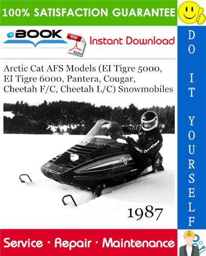 Thumbnail ☆☆ Best ☆☆ 1987 Arctic Cat AFS Models (EI Tigre 5000, EI Tigre 6000, Pantera, Cougar, Cheetah F/C, Cheetah L/C) Snowmobiles Service Repair Manual
