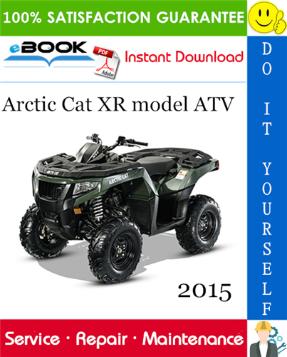 Thumbnail ☆☆ Best ☆☆ 2015 Arctic Cat XR model ATV Service Repair Manual