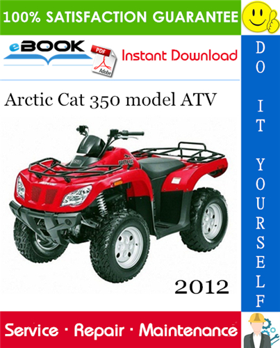 Thumbnail ☆☆ Best ☆☆ 2012 Arctic Cat 350 model ATV Service Repair Manual