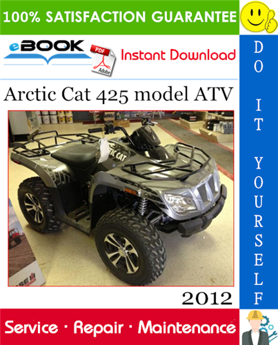 Thumbnail ☆☆ Best ☆☆ 2012 Arctic Cat 425 model ATV Service Repair Manual