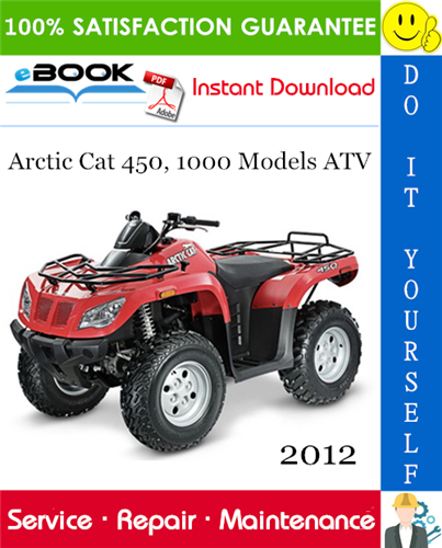 Thumbnail ☆☆ Best ☆☆ 2012 Arctic Cat 450, 1000 Models ATV Service Repair Manual