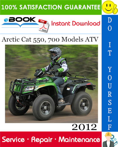 Thumbnail ☆☆ Best ☆☆ 2012 Arctic Cat 550, 700 Models ATV Service Repair Manual