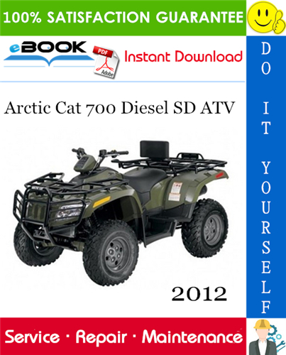 Thumbnail ☆☆ Best ☆☆ 2012 Arctic Cat 700 Diesel SD ATV Service Repair Manual