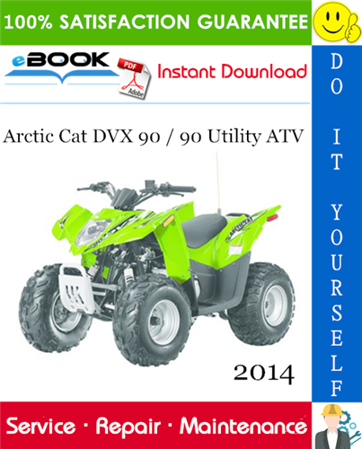 Thumbnail ☆☆ Best ☆☆ 2014 Arctic Cat DVX 90 / 90 Utility ATV Service Repair Manual