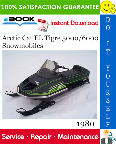 Thumbnail ☆☆ Best ☆☆ 1980 Arctic Cat EL Tigre 5000/6000 Snowmobiles Service Repair Manual