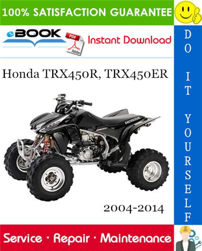 Thumbnail ☆☆ Best ☆☆ Honda TRX450R, TRX450ER ATV Service Repair Manual 2004-2014 Download