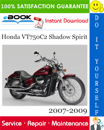 Thumbnail Honda VT750C2 Shadow Spirit Motorcycle Service Repair Manual 2007-2009 Download