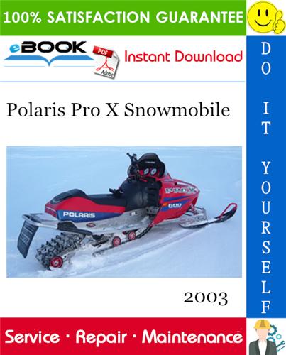 Thumbnail ☆☆ Best ☆☆ 2003 Polaris Pro X Snowmobile Service Repair Manual