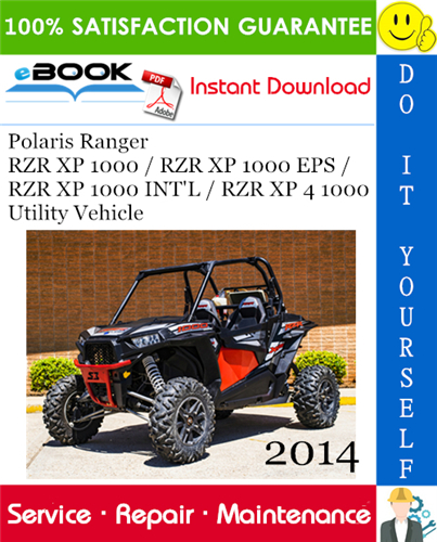 Thumbnail ☆☆ Best ☆☆ 2014 Polaris Ranger RZR XP 1000 / RZR XP 1000 EPS / RZR XP 1000 INTL / RZR XP 4 1000 Utility Vehicle Service Repair Manual