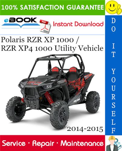 Thumbnail ☆☆ Best ☆☆ Polaris RZR XP 1000 / RZR XP4 1000 Utility Vehicle Service Repair Manual 2014-2015 Download