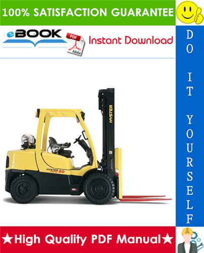 Thumbnail ☆☆ Best ☆☆ Hyster Fortis H80FT, H90FT, H100FT, H110FT, H120FT (P005) 4-Wheel Pneumatic Tire Lift Trucks Service Repair Manual