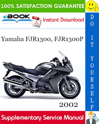 Thumbnail ☆☆ Best ☆☆ 2002 Yamaha FJR1300, FJR1300P Motorcycle Supplementary Service Manual