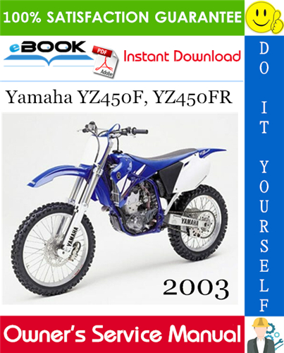 Thumbnail ☆☆ Best ☆☆ 2003 Yamaha YZ450F, YZ450FR Motorcycle Owners Service Manual