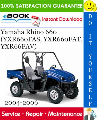Thumbnail ☆☆ Best ☆☆ Yamaha Rhino 660 (YXR660FAS, YXR660FAT, YXR66FAV) UTV Service Repair Manual 2004-2006 Download