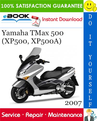 Thumbnail ☆☆ Best ☆☆ 2007 Yamaha TMax 500 (XP500, XP500A) Scooter Service Repair Manual