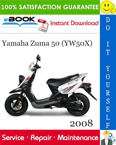 Thumbnail ☆☆ Best ☆☆ 2008 Yamaha Zuma 50 (YW50X) Scooter Service Repair Manual