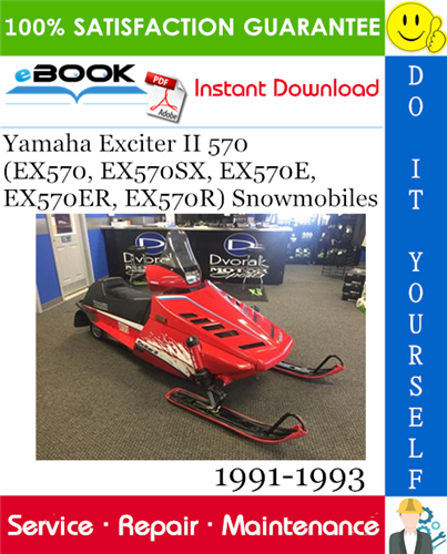 Thumbnail ☆☆ Best ☆☆ Yamaha Exciter II 570 (EX570, EX570SX, EX570E, EX570ER, EX570R) Snowmobiles Service Repair Manual 1991-1993 Download