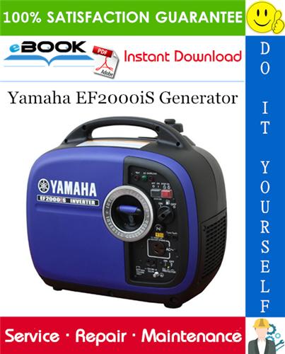 Thumbnail ☆☆ Best ☆☆ Yamaha EF2000iS Generator Service Repair Manual