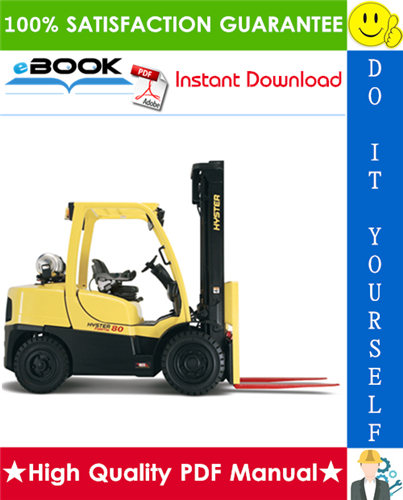 Thumbnail ☆☆ Best ☆☆ Hyster H80FT, H90FT, H100FT, H110FT, H120FT (U005) 4-Wheel Pneumatic Tire Lift Trucks Service Repair Manual