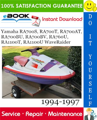 Thumbnail ☆☆ Best ☆☆ Yamaha RA700S, RA700T, RA700AT, RA700BU, RA700BV, RA760U, RA1100T, RA1100U WaveRaider Service Repair Manual 1994-1997 Download